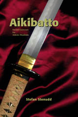 Aikibatto, by Stefan Stenudd.